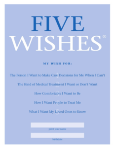 "Cover of the Five Wishes document.  Completing one will help you learn to say, ""It does not matter what I am dying of."""