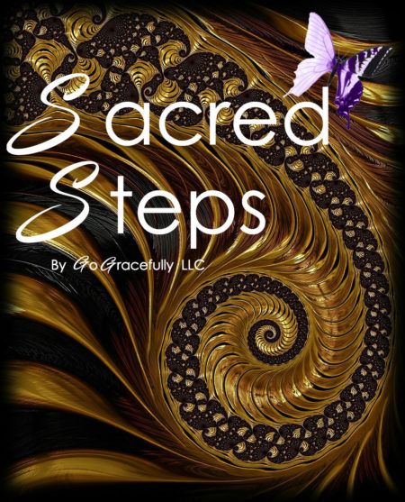Sacred Steps | Spiritual & Sacred Aspects of Life | GoGracefully